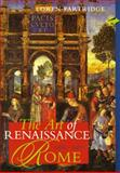 Art of Renaissance Rome 1400-1600, Partridge, Loren, 013184153X