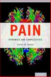 Pain : Dynamics and Complexities, Doleys, Daniel M., 0199331537