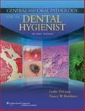 General and Oral Pathology for the Dental Hygienist, DeLong, Leslie and Burkhart, Nancy W., 1451131534