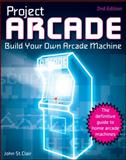 Project Arcade, John St. Clair, 047089153X