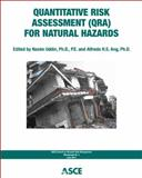 Quantitative Risk Assessment for Natural Hazards : Council on Disaster Risk Managemtn (CDRM) Monograph No. 5, Nasim Uddin, Alfred H. S. Ang, 0784411530