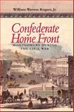 Confederate Home Front : Montgomery During the Civil War, Rogers, William Warren, Jr., 081731153X