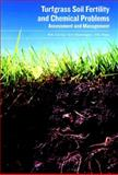 Turfgrass Soil Fertility and Chemical Problems 9781575041537