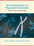 An Introduction to Population Genetics, Rasmus Nielsen and Montgomery Slatkin, 1605351539