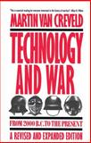 Technology and War, Martin L. Van Creveld and Martin Van Creveld, 0029331536