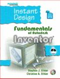 Instant Inventor : Fundamentals Using Autodesk Inventor 6, Ethier, Stephen J. and Ethier, Christine A., 0131131532