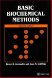 Basic Biochemical Methods 2ed, Alexander, Renee R. and Griffiths, Joan M., 0471561533