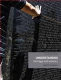 Understanding Heritage and Memory, , 071908153X