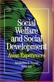 Social Development and Social Welfare : Asian Experiences, Enid Hill, 1550591533