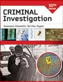 Criminal Investigation, Swanson, Charles R. and Chamelin, Neil C., 0073401536