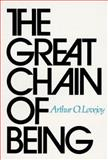The Great Chain of Being, Arthur Oncken Lovejoy, 0674361539
