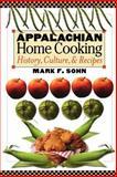 Appalachian Home Cooking : History, Culture, and Recipes, Sohn, Mark F., 081319153X