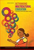Rethinking Multicultural Education : Teaching for Racial and Cultural Justice, Au, Wayne, 0942961536