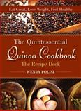 The Quintessential Quinoa Cookbook - The Recipe Deck, Wendy Polisi, 1626361533