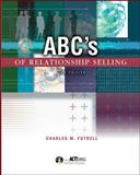 ABC's of Relationship Selling, Futrell, Charles, 0072471549