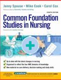 Common Foundation Studies in Nursing, Spouse, Jenny and Cox, Carol, 044310154X