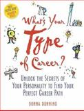 What's Your Type of Career?, Donna Dunning, 0891061541