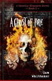 A Ghost of Fire, Sam Whittaker, 1463591543