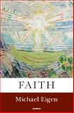 Faith, Michael Eigen, 1782201548