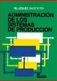 Administración de Los Sistemas de Producción 9789681801540