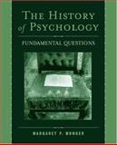 The History of Psychology : Fundamental Questions, , 0195151542