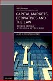 Capital Markets, Derivatives and the Law : Evolution after Crisis, Rechtschaffen, Alan N., 0199971544