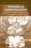 Thinking as Communicating : Human Development, the Growth of Discourses, and Mathematizing, Sfard, Anna, 0521161541