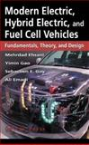 Modern Electronic, Hybrid Electric, and Fuel Cell Vehicles, Gary, Sebastien E. and Gao, Yimin, 0849331544