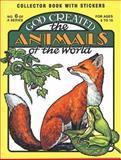 God Created the Animals, Earl Snellenberger and Bonita Snellenberger, 0890511543