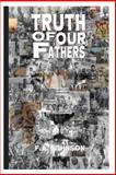 Truth of Our Fathers, F. Johnson, 1483901548
