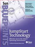 JumpStart Technology : Effective Use in the Solaris Operating Evironment, Noordergraaf, Alex, 0130621544