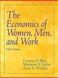 The Economics of Women, Men, and Work, Blau, Francine D. and Ferber, Marianne A., 0131851543
