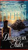Dangerous Tides, Christine Feehan, 0515141542