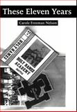 These Eleven Years, Carole Freeman Nelson, 0595651542