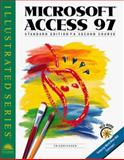Microsoft Access 97 - Illustrated Standard Edition : A Second Course, Reding, Elizabeth E. and Friedrichsen, Lisa, 0760051542