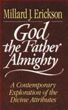 God the Father Almighty, Millard J. Erickson, 080101154X