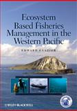 Ecosystem Based Fisheries Management in the Western Pacific, Glazier, Edward, 0813821541
