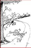 Sparrow Songs IV, Dolores Coleman, 1468141546