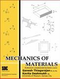Mechanics of Materials : Textbook for a Fundamental Mechanics Course, Thiagarajan, Ganesh and Deshmukh, Kavita, 1585031542