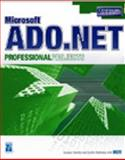 Microsoft ADO. NET Professional Projects, Rohilla, Sanjeev and Nathan, Senthil, 1931841543