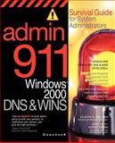 Admin911 : Windows 2000 DNS and WINS, Sauter, Dustin, 0072131543