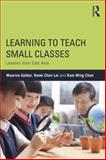 How to Teach Small Classes, Galton, Maurice and Lai, Kwok Chan, 0415831547