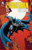 Tales of the Batman: Len Wein, Len Wein, 1401251544