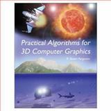 Practical Algorithms for 3D Computer Graphics 9781568811543