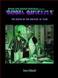 Quota Quickies : The Birth of the British 'B' Film, Chibnall, Steve, 1844571548