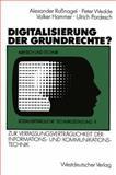 Digitalisierung der Grundrechte? : Zur Verfassungsverträglichkeit der Informations- und Kommunikationstechnik, Rossnagel, Alexander, 3531121545