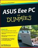 ASUS Eee PC for Dummies, Chad Mcnamara and Joel McNamara, 0470411546