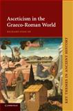 Asceticism in the Graeco-Roman World, Finn, Richard, 0521681545