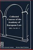 Collected Courses of the Academy of European Law 9780792331544
