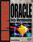 High Performance Oracle Data Warehousing, Burleson, Donald, 1576101541